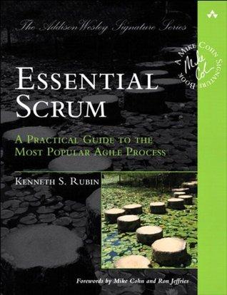 Essential Scrum by Kenneth S. Rubin
