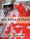 Add Spice to Taste