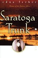 Saratoga Trunk (Perennial Classics)