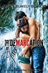 The Demarcation of Jack by Dana Bennett