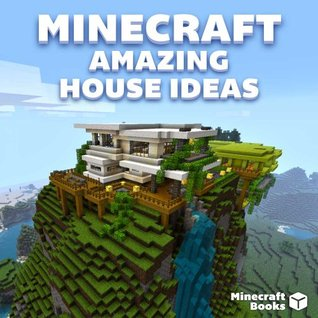 Minecraft Awesome Building Ideas For You By Minecraft Books
