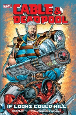 Cable & Deadpool Vol. 1 by Fabian Nicieza