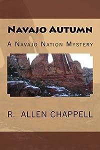 Navajo Autumn (A Navajo Nation Mystery #1)