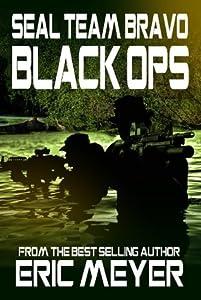 Black Ops (SEAL Team Bravo: Black Ops #1)