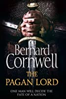 The Pagan Lord (The Saxon Stories, #7)