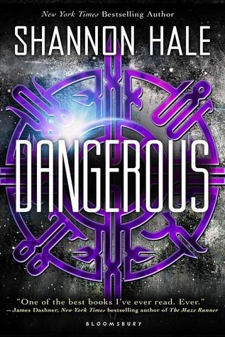 Read Dangerous By Shannon Hale