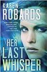 Her Last Whisper (Dr. Charlotte Stone, #3)