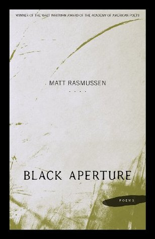 Black Aperture: Poems (Walt Whitman Award of the Academy of American Poets)