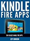 Kindle Fire Apps: Top 101 Best Kindle Fire Apps