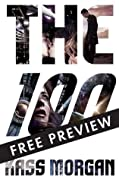 The 100 - FREE PREVIEW EDITION (The First 7 Chapters)