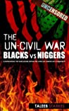 The Un-Civil War by Taleeb Starkes