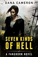 Seven Kinds of Hell (Fangborn #1)
