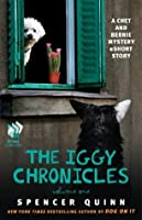 The Iggy Chronicles, Volume One: A Chet and Bernie Mystery eShort Story