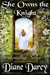 She Owns the Knight (A Knight's Tale #1)