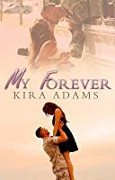 My Forever (Infinite Love #2)