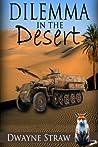 Dilemma in the Desert (Dane Shaw Adventures)