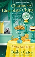 Charms and Chocolate Chips (A Magical Bakery Mystery #3)