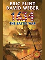 1634: The Baltic War (Ring of Fire #5)
