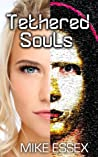 Tethered Souls (Tethered Twins #2)