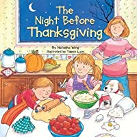 The Night Before Thanksgiving (Reading Railroad Books)