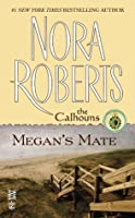 Megan's Mate (The Calhouns #5)