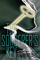 The Sorcerer's Key: From Earth to Eden I