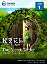 The Secret Garden (Mandarin Companion Graded Readers: Level 1, Simplified Chinese Edition)