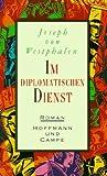 Im Diplomatischen Dienst: Roman (German Edition)