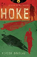 Hoke (A Fly-On-The-Wall Thriller, #1)
