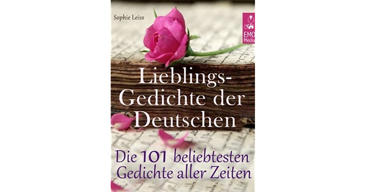 Lieblingsgedichte Der Deutschen Die 101 Beliebtesten Und