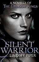 Silent Warrior (Dragon Kings)