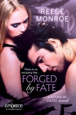 Forged by Fate by Reese Monroe