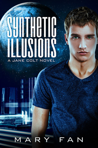 Synthetic Illusions (Jane Colt, #2)