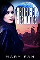 Artificial Absolutes (Jane Colt Book 1)