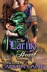 The Daring Heart (Highland Heather and Hearts Scottish Romance #3)
