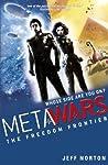 Metawars: The Freedom Frontier (Metawars, #4)