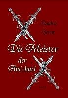 Die Meister der Am'churi