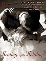 Heating Up the Holidays 3-Story Bundle: Play with Me, Snowfall, and After Midnight