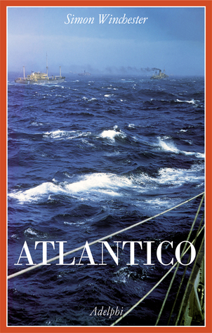 Atlantico by Simon Winchester