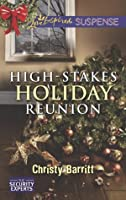 High-Stakes Holiday Reunion (The Security Experts)