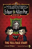 The Tell-Tale Start (The Misadventures of Edgar & Allan Poe)