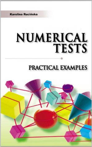 Numerical Reasoning Practice Tests: SHL - type Practical Examples With Answers and Explanations