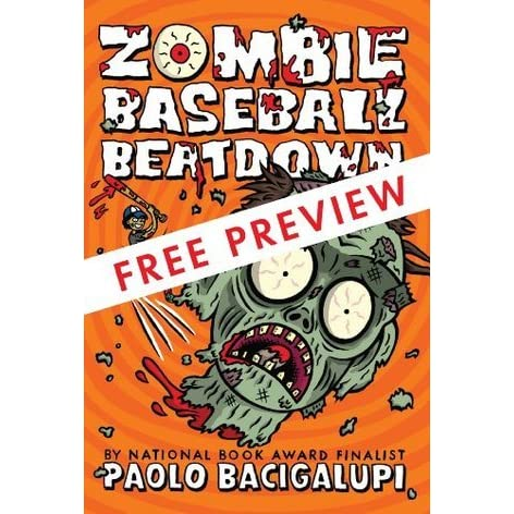 zombie baseball beatdown bacigalupi paolo