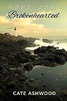 Brokenhearted (Hope Cove, #1)
