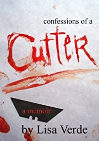 Confessions Of A Cutter