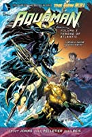 Aquaman Vol. 3: Throne of Atlantis (Aquaman Series)
