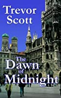 The Dawn of Midnight