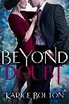 Beyond Doubt (Beyond Love Series, #2)