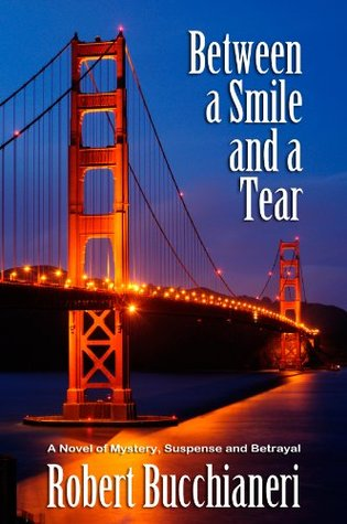 Between a Smile and a Tear (A Crime Thriller)