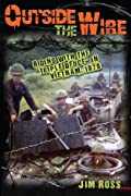 """Outside the Wire: Riding with the """"triple Deuce"""" in Vietnam, 1970"""